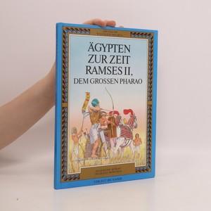 náhled knihy - Ägypten zur Zeit Ramses II, dem grossen Pharao