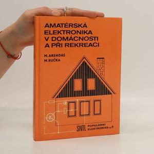 náhled knihy - Amatérská elektronika v domácnosti a při rekreaci