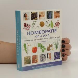náhled knihy - Homeopatie od A do Z : všechno, co chcete vědět o této léčebné metodě
