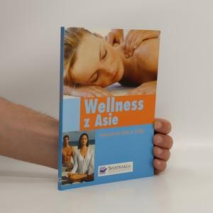 náhled knihy - Wellnes z Asie : harmonie těla a duše