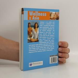 antikvární kniha Wellnes z Asie : harmonie těla a duše, 2008