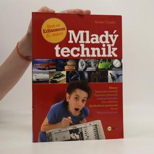 náhled knihy - Mladý technik. Staň se Edisonem 21. století