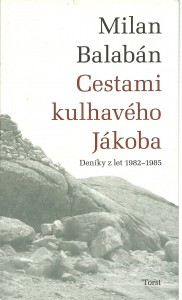 náhled knihy - Cestami kulhavého Jákoba. Deníky z let 1982 - 1985