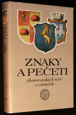 náhled knihy - Znaky a pečeti jihomoravských měst a městeček