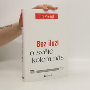 náhled knihy - Bez iluzí o světě kolem nás
