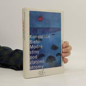 náhled knihy - Modré stíny pod zlatými stromy : výbor z poezie