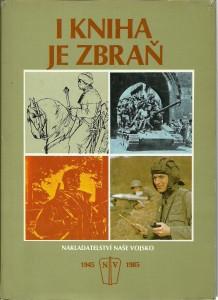 I kniha je zbraň 1945 - 1985