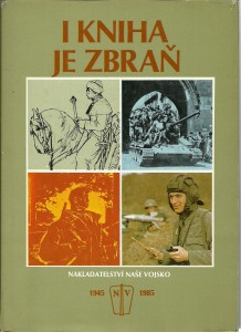 náhled knihy - I kniha je zbraň 1945 - 1985