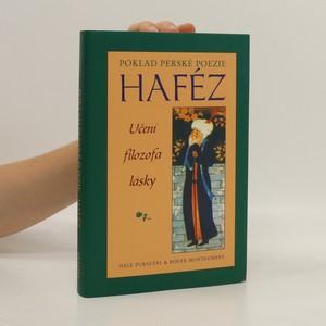 náhled knihy - Haféz : poklad perské poezie : učení filozofa lásky