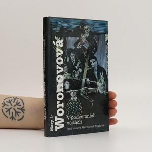 náhled knihy - V podzemních vodách : (má léta ve Warholově Továrně)
