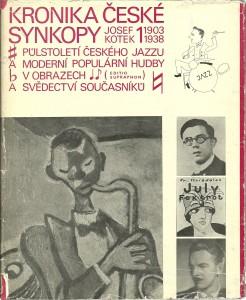 náhled knihy - Kronika české synkopy I.-II. Půlstoletí českého jazzu a moderní populární hudby v obrazech a svědectví současníků