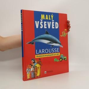 náhled knihy - Malý vševěd : obrázková encyklopedie Larousse