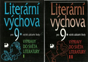 náhled knihy - Literární výchova pro 9. ročník základní školy I.-II. Výpravy do světa literatury