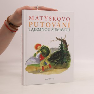 náhled knihy - Matýskovo putování tajemnou Šumavou