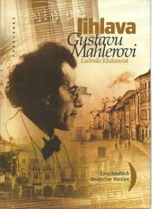 náhled knihy - Jihlava Gustavu Mahlerovi. Iglau dem Komponisten Gustav Mahler