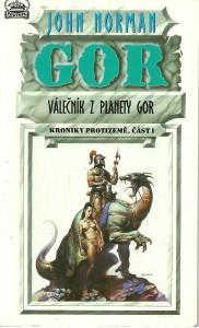 Gor. Válečník z planety Gor. Kroniky Protizemě. Část 1.