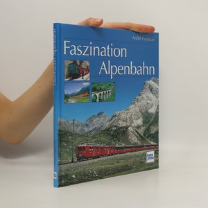 náhled knihy - Faszination Alpenbahn