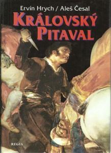 Královský pitaval aneb Kralovraždy ve světových dějinách