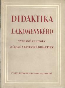 náhled knihy - Didaktika J. A. Komenského. Vybrané kapitoly z české a latinské didaktiky
