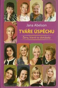 náhled knihy - Tváře úspěchu. Ženy, které to dokázaly