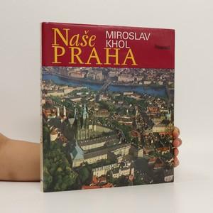 náhled knihy - Naše Praha