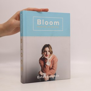 náhled knihy - Bloom. Navigating life and style