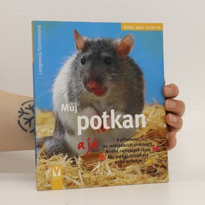 náhled knihy - Můj potkan a já : [s přílohami na rozkládacích stránkách]