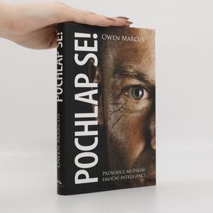 náhled knihy - Pochlap se! : průvodce mužskou emoční inteligencí