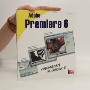 náhled knihy - Adobe Premiere 6. Obrazový průvodce