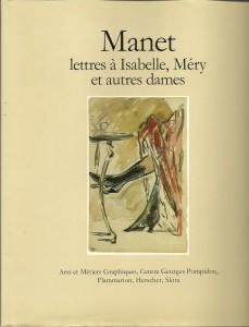 náhled knihy - Manet lettres á Isabelle, Méry et autres dames
