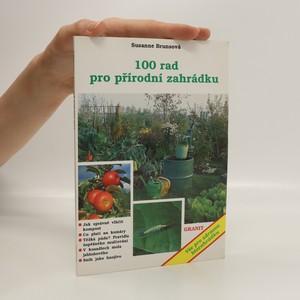 náhled knihy - 100 rad pro přírodní zahrádku