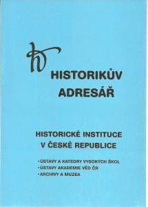 náhled knihy - Historikův adresář. Historické instituce v České republice