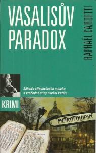 náhled knihy - Vasalisův paradox. Záhada středověkého mnicha a vražedné stíny dnešní Paříže