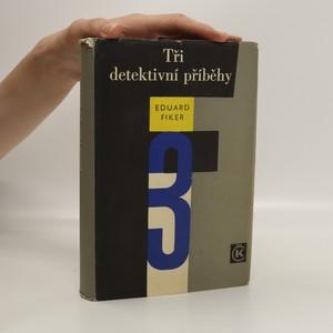 náhled knihy - Tři detektivní příběhy