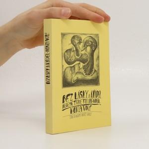 náhled knihy - Bez lásky a křídel neseme těžce ten náš úděl