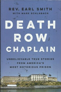 náhled knihy - Death Row Chaplain. Unbelievable Tru Stories From America's Most Notorious Prison