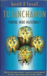 Tutanchamon. Podvod, nebo skutečnost?