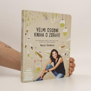 náhled knihy - Velmi osobní kniha o zdraví