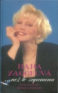 Hana Zagorová... než to zapomenu