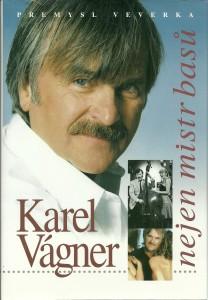 náhled knihy - Karel Vágner. Nejsem mistr basů