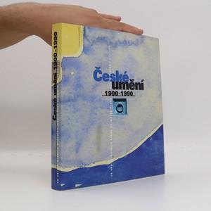 náhled knihy - České umění 1900-1990 : ze sbírek Galerie hlavního města Prahy - dům U zlatého prstenu