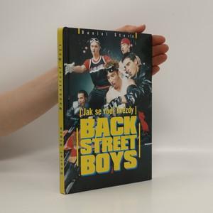 náhled knihy - Backstreet Boys : (jak se rodí hvězdy) : neautorizovaný životopis