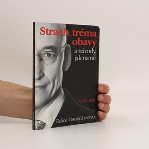 náhled knihy - Strach, tréma, obavy a návody, jak na ně