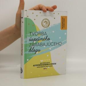 náhled knihy - Tvorba úspešného zarábajúceho blogu