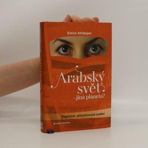 náhled knihy - Arabský svět - jiná planeta?