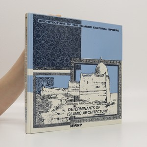 náhled knihy - Determinants of Islamic architecture
