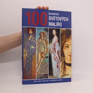 náhled knihy - 100 slavných světových malířů