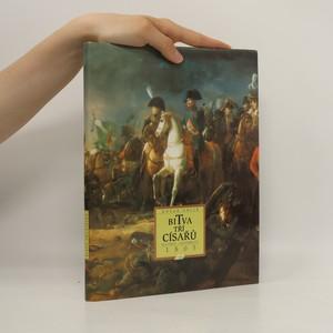 náhled knihy - Slavkov - Austerlitz, bitva tří císařů