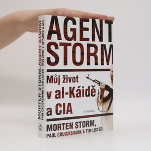 náhled knihy - Agent Storm : můj život v al-Káidě a CIA