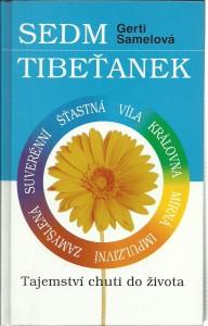Sedm Tibeťanek. Tajemství chuti do života